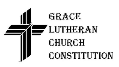 Grace Lutheran Church Constitution