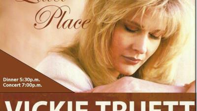 Vickie Truett Concert & Dinner